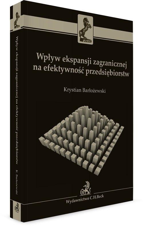 Wpływ ekspansji zagranicznej na efektywność przedsiębiorstw Barłożewski Krystian