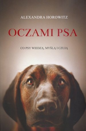 Oczami psa Horowitz Alexandra
