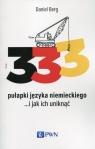 333 pułapki języka niemieckiego... i jak ich uniknąć Berg Daniel