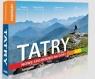 Tatry. Nowe spojrzenie na góry w.2020 praca zbiorowa