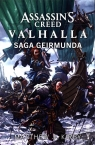 Assassin's Creed: Valhalla. Saga Geirmunda Kirby Matthew J.