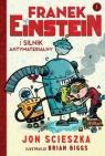 Franek Einstein i silnik antymaterialny Scieszka Jon