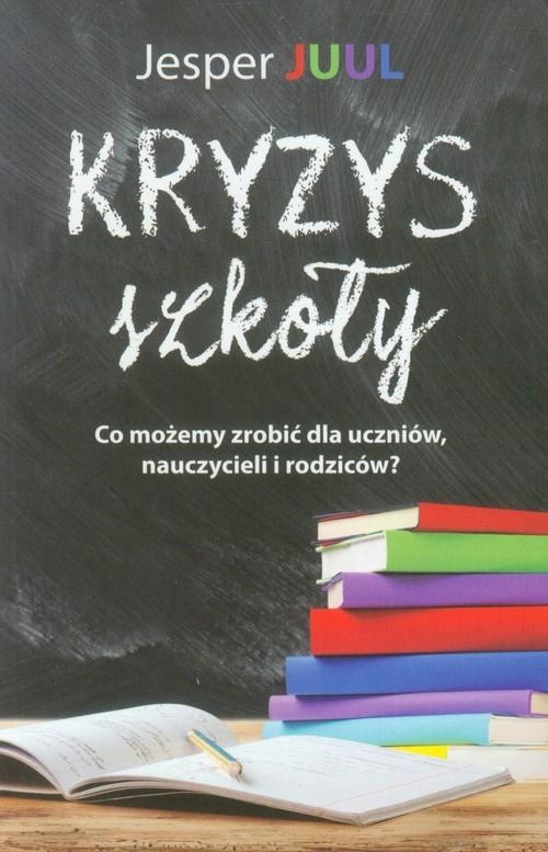 Kryzys szkoły. Juul Jesper