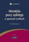Metodyka pracy sędziego w sprawach cywilnych  Pietrzkowski Henryk
