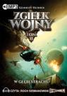 Zgiełk wojny Tom 2 W głębi strachu  (Audiobook)