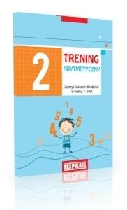 Trening arytmetyczny 2. Zeszyt ćwiczeń dla dzieci w wieku 7–9 lat Alicja Laskowska