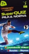 Kapitan Nauka. SuperQuiz - Piłka nożna