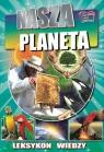 Leksykon wiedzy Nasza Planeta