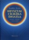 Kryształ i ścieżka światła Sutra, tantra i dzogczen Norbu Namkhai