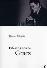 Gracz. Fabiano Caruana SOBIECKI DAMAZY