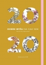 Kalendarz 2020 Dobre myśli na cały rok Dąbrowska. Dieta dr Ewy Dąbrowska Beata Anna