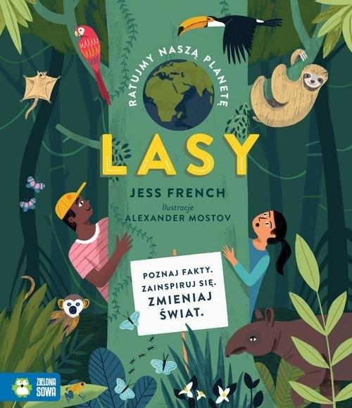 Ratujmy naszą planetę Lasy French Jess