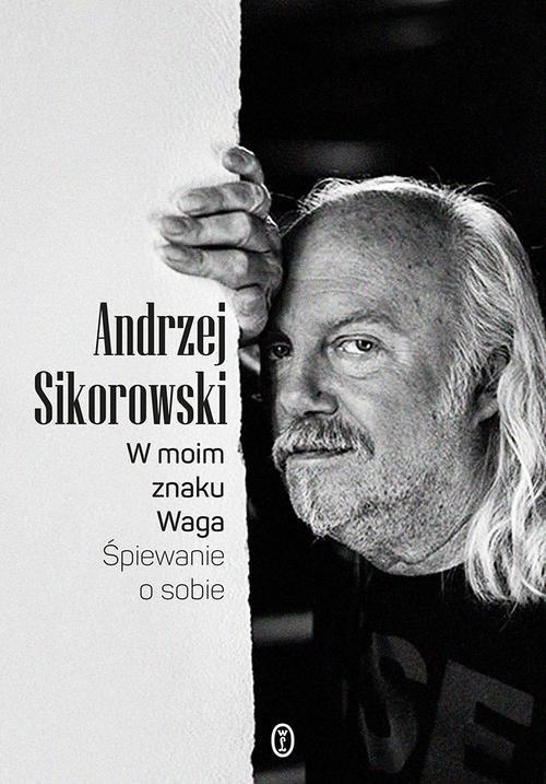 W moim znaku Waga Sikorowski Andrzej