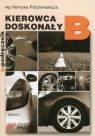 Kierowca doskonały B E-podręcznik + CD Próchniewicz Henryk