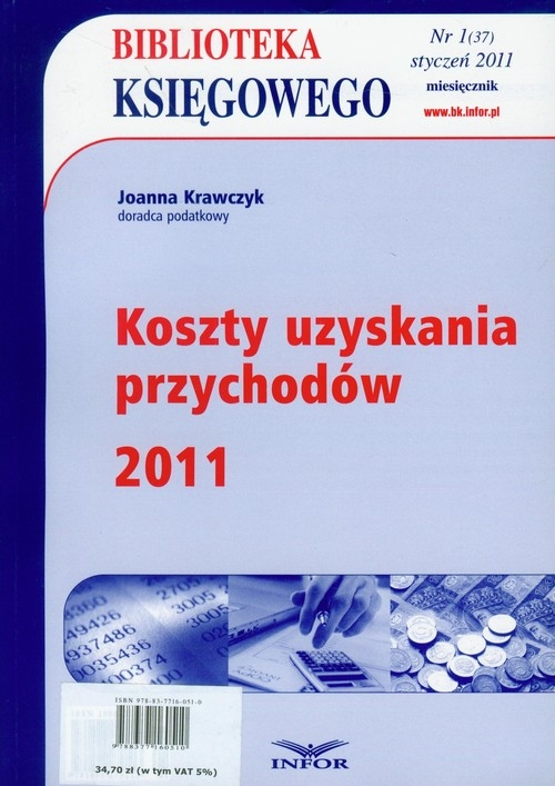 Biblioteka Księgowego 2011/01 Koszty uzyskania przychodów Krawczyk Joanna