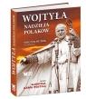 Wojtyła - nadzieja Polaków  Wojtyła Karol