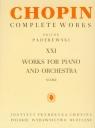 Chopin Complete Works XXI Utwory na Fort I Orkiestrę