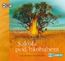 Szkoła pod baobabem Saga część II  (Audiobook) Rybałtowska Barbara