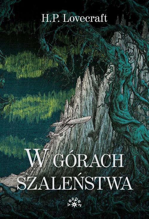 W górach szaleństwa Lovecraft Howard Phillips