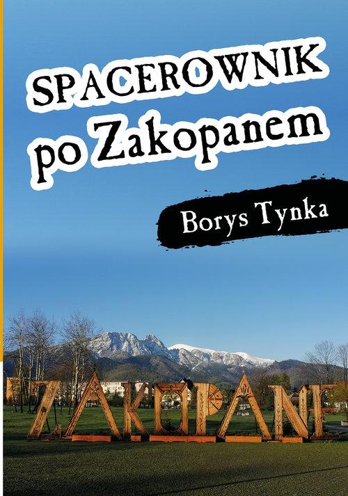 Spacerownik po Zakopanem Tynka Borys