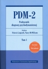 PDM-2 Podręcznik diagnozy psychodynamicznej Tom 1