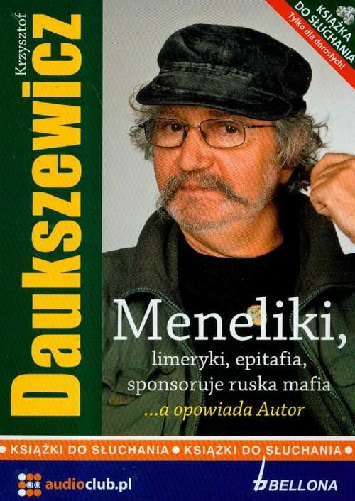 Meneliki limeryki epitafia sponsoruje ruska mafia a opowiada Autor CD Daukszewicz Krzysztof