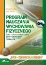 Program nauczania wychowania fizycznegodla II i III etapu edukacyjnego Żołyński Stanisław