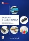 Zabawy z elektroniką