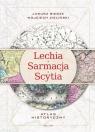 Lechia-Sarmacja-Scytia. Atlas historyczny Bieszk Janusz, Zieliński Wojciech