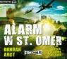 Alarm w St. Omer  (Audiobook) Arct Bohdan