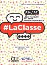 LaClasse A1+/A2. Język francuski. Podręcznik dla szkół ponadpodstawowych Sophie Bruzy Todd, Cedric Vial