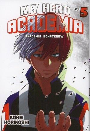 My Hero Academia - Akademia bohaterów. Tom 5 Kohei Horikoshi