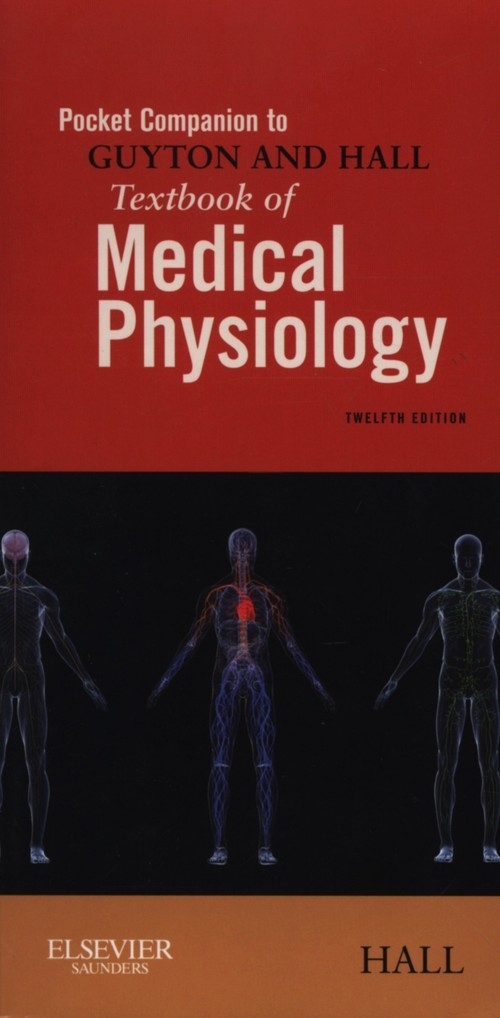 Pocket Companion to Guyton and Hall Textbook of Medical Phys John E. Hall,  Hall