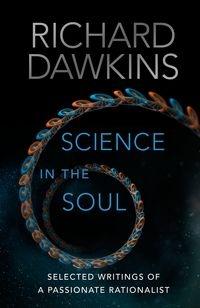 Science in the Soul Dawkins Richard
