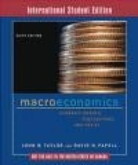 Macroeconomics R. Hall, David Papell, John B. Taylor