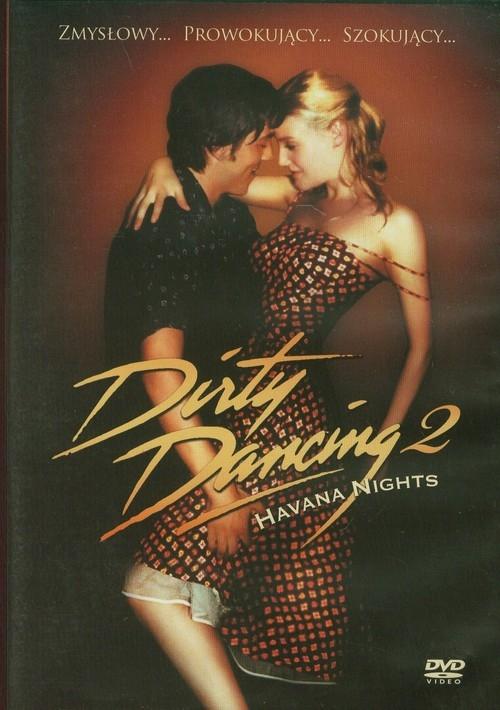 Dirty dancing 2 Boaz Yakin, Victoria Arch