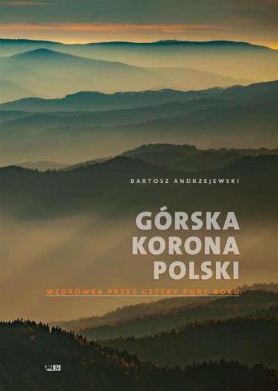 Górska korona Polski Andrzejewski Bartosz