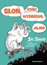 Słoń, który wysiedział jajko Dr. Seuss