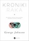 Kroniki raka Johnson George