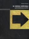 W cieniu kościoła czyli demokracja po polsku