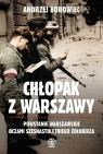 Chłopak z Warszawy Borowiec Andrzej