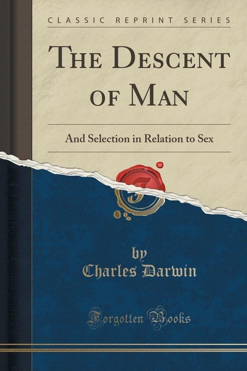 The Descent of Man Darwin Charles