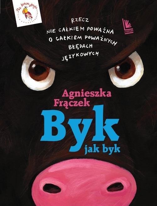 Byk jak byk Frączek Agnieszka