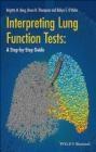 Interpreting Lung Function Tests Brigitte Borg, Bruce Thompson, Robyn O'Hehir