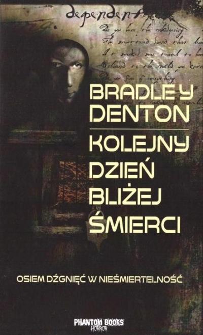 Kolejny dzień bliżej śmierci Bradley Denton