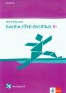 Mit Erfolg zum Goethe-Zertifikat B1 Testbuch z płytą CD