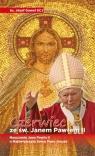 Czerwiec ze św. Janem Pawłem II Ks. Józef Gaweł (SCJ)