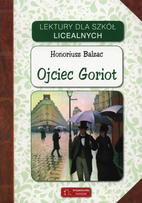 Ojciec Goriot Balzac Honoriusz