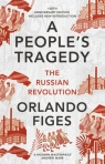 A People's Tragedy The Russian Revolution