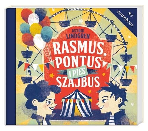 Rasmus, Pontus i pies Szajbus  (Audiobook) Lindgren Astrid